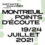 #Montreuil Points d'ÉcouteLuca VentimigliaChristian PruvostBasile Naudetà La Ruffinerieau Studio Boissière+ déambulation Scènes Nomaades