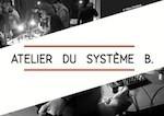 ATELIER DU SYSTEME B.Arnaud RIVIÈREbricolage de dispositifs sonore & improvisation[Activités Pédagogiques et culturelles]