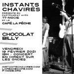 #Résidence & concert en ligneCHOCOLAT BILLY