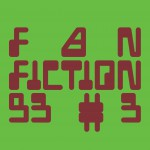 FANFICTION 93 #3