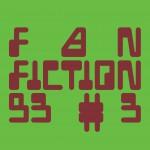 FANFICTION 93 #3