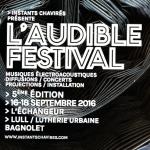 L'AUDIBLE FESTIVALà L'ÉCHANGEUR et au LULL(Bagnolet)à partir de 11h#3